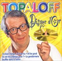 Patrick Topaloff, un ami en or aux disques...de tous les métaux !