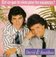 David et Jonathan, en vacances prolongées