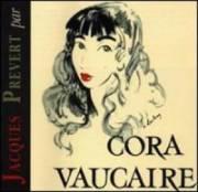 Cora Vaucaire ne s'éloignera jamais totalement...